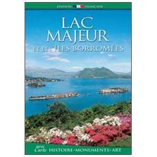 Lac Majeur et les iles Borromées. Histoire, monuments, art