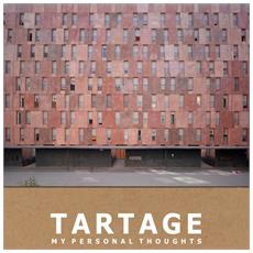 Tartage - My Personal Thoughts