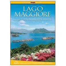 Lago Maggiore und die Borromaischen inseln. Geschichte, Denkmalern, kunst