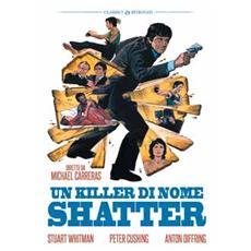 Killer Di Nome Shatter (Un)