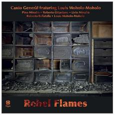 Canto General Ft Moh - Rebel Flames