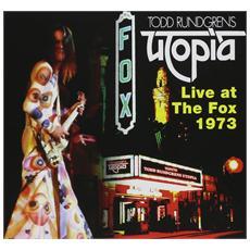 Todd Rundgren's Utopia - Live At The Fox 1973