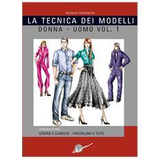 Tecnica dei modelli donna-uomo. Vol. 1