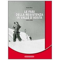 Le fasi della resistenza in Valle d'Aosta 1943-1945