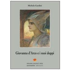 Giovanna d'Arco e i suoi doppi