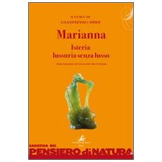 Marianna. Isteria, lussuria senza lusso