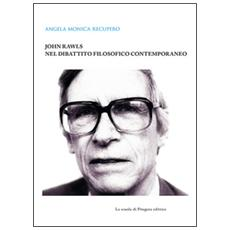 John Rawls nel dibattito filosofico contemporaneo