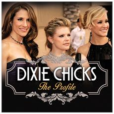 Dixie Chicks - The Profile (2 Cd)