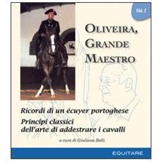Oliveira, grande maestro. Vol. 1
