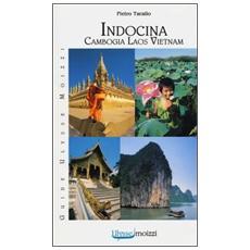 Indocina. VietnamLaosCambogia