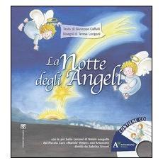 La notte degli angeli. Con CD Audio