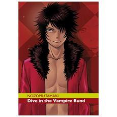 Dive In The Vampire Bund (Nozomu Tamaki)