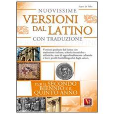 Nuovissime versioni dal latino con traduzione per il 2� biennio e 5� anno delle Scuole superiori