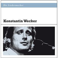 Konstantin Wecker - Die Liedermacher