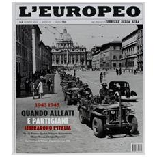 L'europeo (2013) . Vol. 6: 1943-1945.