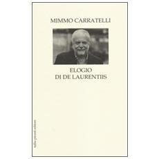 Elogio di De Laurentiis
