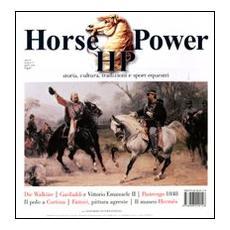 Horse power. Storia, cultura, tradizioni e sport equestri (2011) . Vol. 5