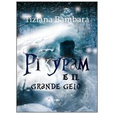 Pikypam e il grande gelo