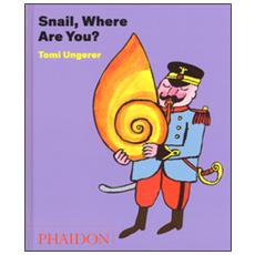 Snail, where are you?