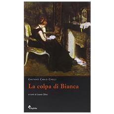 Colpa di Bianca (La)