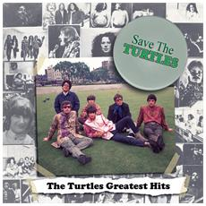 Turtles (The) - Save The Turtles - Greatest Hits