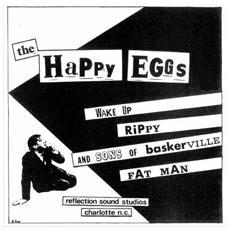 "Happy Eggs - Wake Up (7"")"