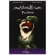 Adam&Eva. Paradisium
