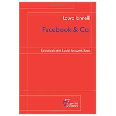 Facebook & Co. Sociologia dei social network sites