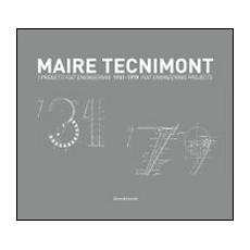 Maire Tecnimont. I progetti FIAT Engineering. Ediz. italiana e inglese