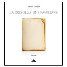 La dissoluzione familiare