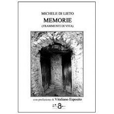 Memorie (frammenti di vita)