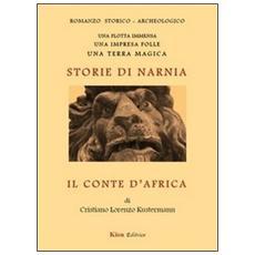 Il conte d'Africa. Storie di Narnia