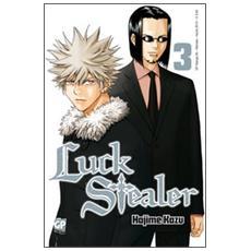Luck Stealer. Vol. 3
