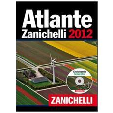 Atlante Zanichelli 2012. Con CD-ROM: Enciclopedia geografica