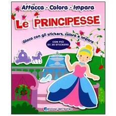 Le principesse. Con adesivi