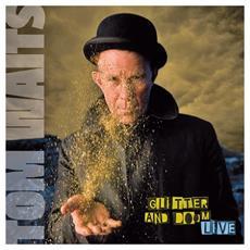 Tom Waits - Glitter And Doom Live (2 Lp)