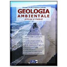 Geologia ambientale. Principi e metodi