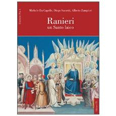 Ranieri. Un santo laico