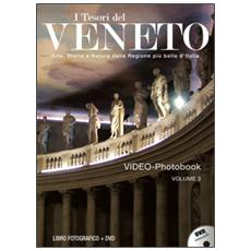 I tesori del Veneto. Con DVD. Vol. 3