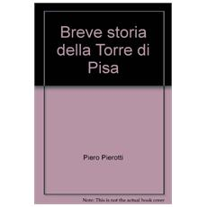Breve storia della Torre di Pisa