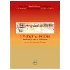 Mimesis & poesia. Antologia de poeti in sandonatese