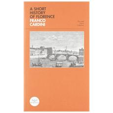 Short history of Florence (A)