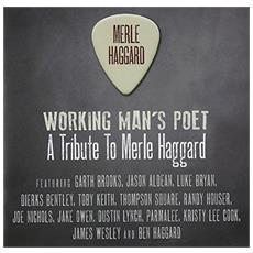Haggard, Merle. = trib= - Working Man's Poet