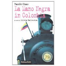 La Mano Negra in Colombia