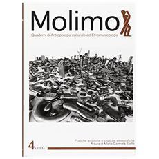 Molimo. Quaderni di antropologia culturale ed etnomusicologia. Vol. 4: Pratiche artistiche e pratiche etnografiche.