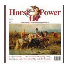 Horse power. Storia, cultura, tradizioni e sport equestri (2012) . Vol. 12