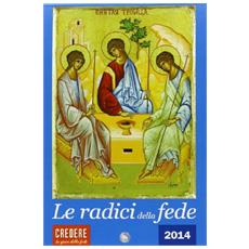 Calendario «Le radici della fede 2014»