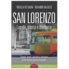 San Lorenzo. Luoghi, storia e memorie