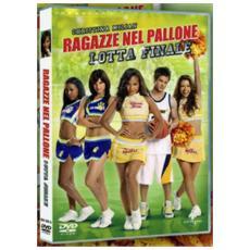 Dvd Ragazze Nel Pallone - Lotta Finale