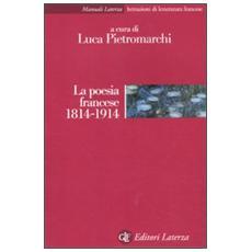 La poesia francese 1814-1914